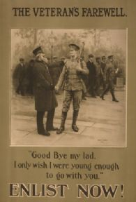 "WW1 The veterans Farewell Poster ""The veteran's farewell. Enlist now!"""